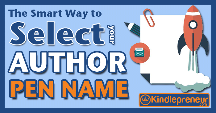 Pen Name Generators and 5 Steps to Choose a Cool Pen Name