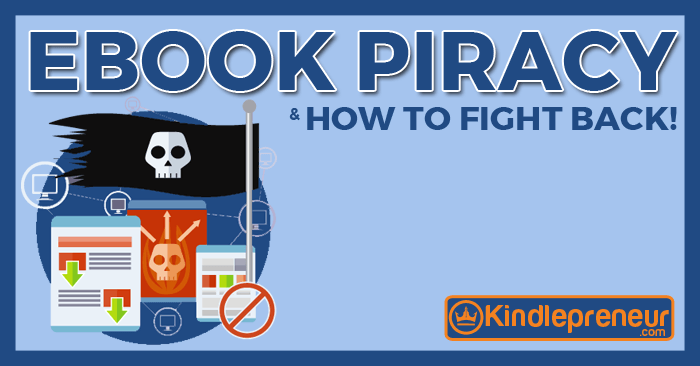 Ebook piracy what to do if someone steals your book ebook piracy fandeluxe Gallery