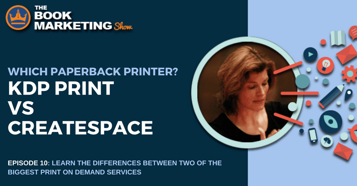 KDP Print vs CreateSpace Print on Demand