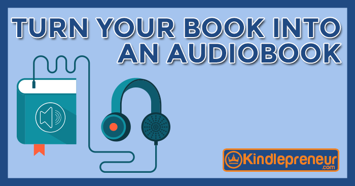 Turn-Your-Book-Into-An-Audiobook
