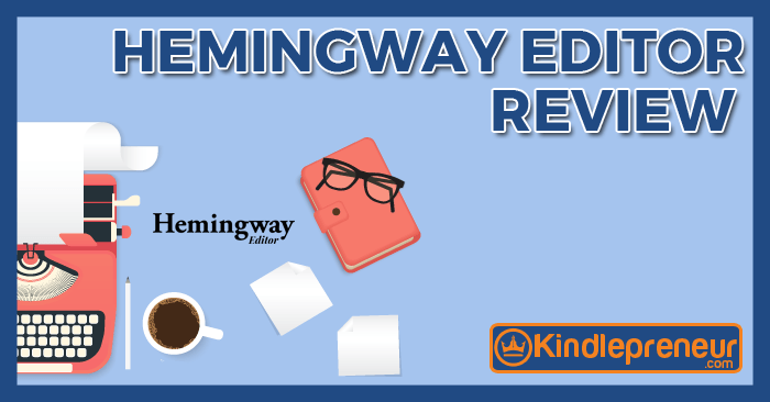 hemingway editor review coffee typewriter kindlepreneur