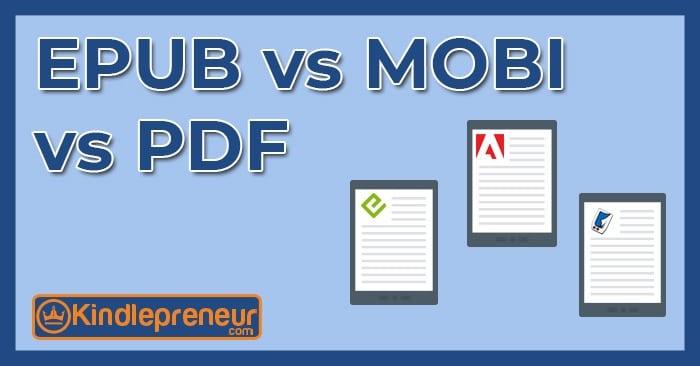 epub vs mobi vs pdf