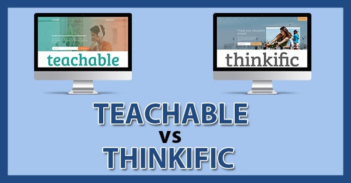 Teachable vs Thinkific