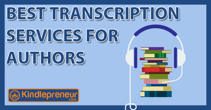 Best transcription services for authors