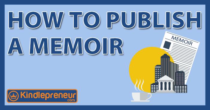 how to publish a memoir