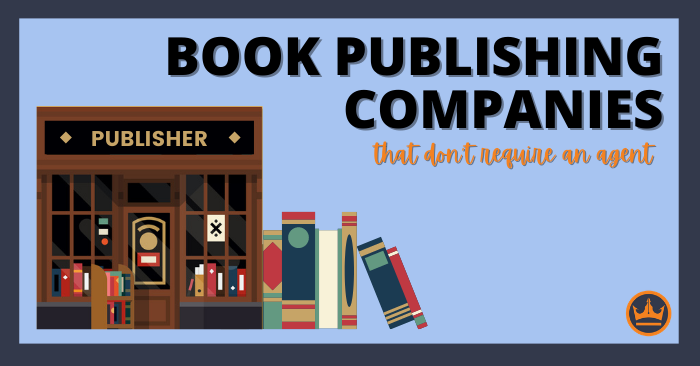 Book Publishing Companies That Don't Require An Agent Featured Image