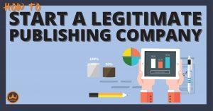 start a legit publishing company