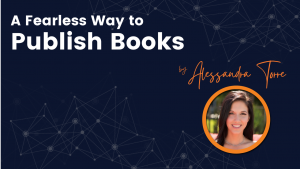 A Fearless Way to Publish Books Course Cover Photo