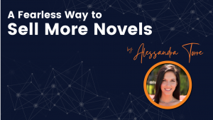 Sell More Novels Fearlessly