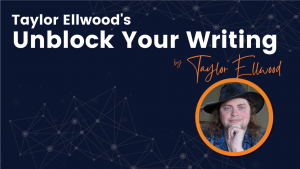 Unblock Your Writing