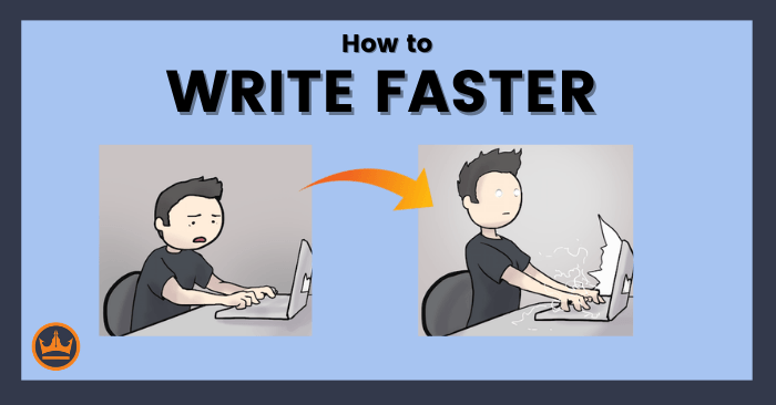 This guide will show you how to write faster
