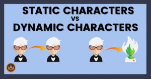 Static characters vs dynamic characters
