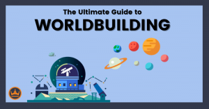 tips for worldbuilding in this ultimate guide