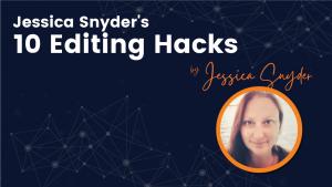 10 Editing Hacks