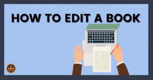 a banner image that says how to edit a book