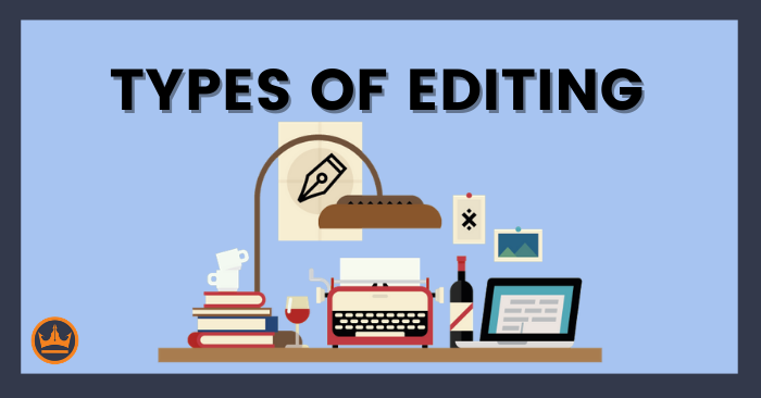 a banner image that says types of editing
