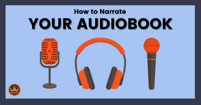 featured image that says How to Narrate Your Audiobook