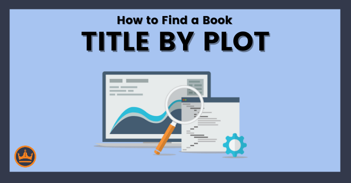 featured image that says how to find a book title by plot